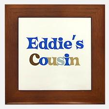 Eddie's Cousin Framed Tile