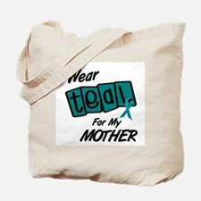 I Wear Teal For My Mother 8.2 Tote Bag
