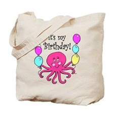It's My Birthday! Octopus Birthday Tote Bag