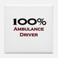 100 Percent Ambulance Driver Tile Coaster