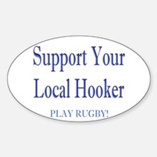 Support Your Local Hooker Oval Decal