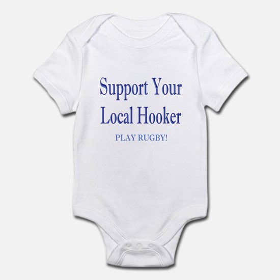 Support Your Local Hooker Infant Bodysuit