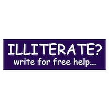 Illiterate? Bumper Car Sticker