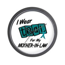 I Wear Teal 8.2 (Mother-In-Law) Wall Clock