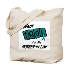I Wear Teal 8.2 (Mother-In-Law) Tote Bag