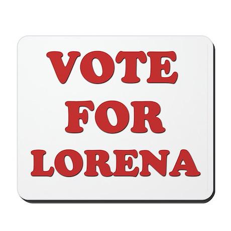 Vote for LORENA Mousepad