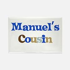Manuel's Cousin Rectangle Magnet