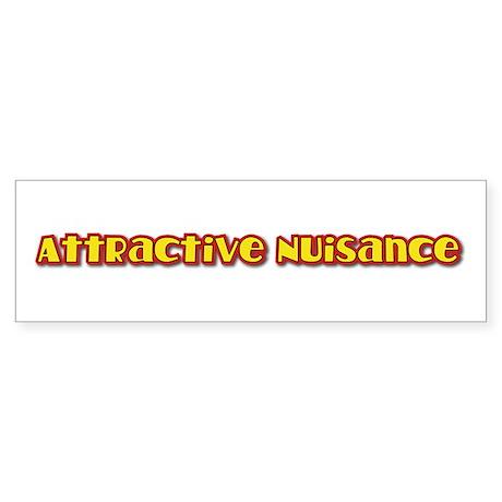 Attractive Nuisance (hot) Bumper Sticker