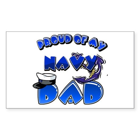 Proud of my Navy dad Rectangle Sticker
