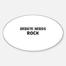 Debate Nerds Rock Oval Decal