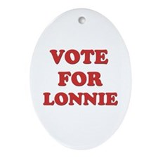 Vote for LONNIE Oval Ornament