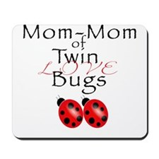 MomMom of Love Bugs Mousepad
