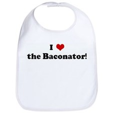 I Love the Baconator! Bib