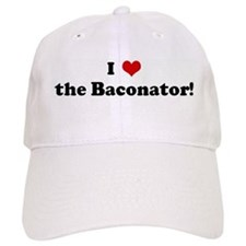 I Love the Baconator! Baseball Cap