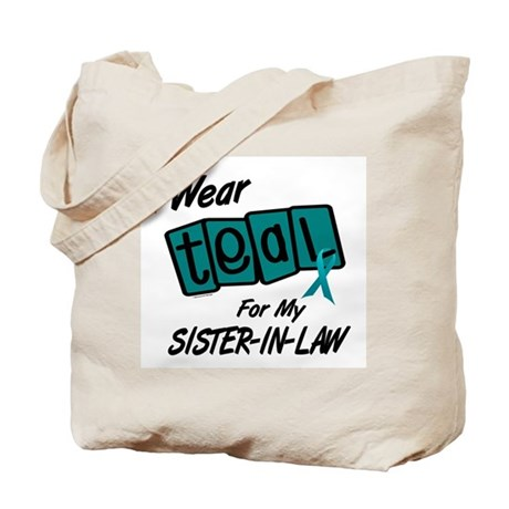 I Wear Teal 8.2 (Sister-In-Law) Tote Bag