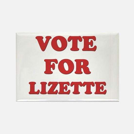 Vote for LIZETTE Rectangle Magnet