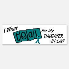 I Wear Teal 8.2 (Daughter-In-Law) Bumper Bumper Bumper Sticker
