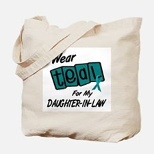 I Wear Teal 8.2 (Daughter-In-Law) Tote Bag