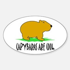 CAPYBARAS ARE COOL. Oval Decal