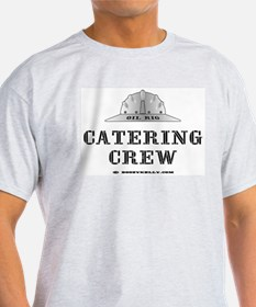 Oil Rig Catering T-Shirt