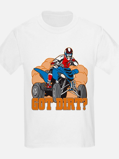 Got Dirt ATV T-Shirt
