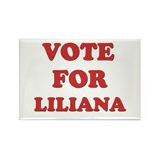 Vote for LILIANA Rectangle Magnet