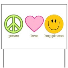 Peace Love & Happiness Yard Sign