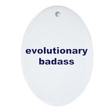 Evolutionary Badass Oval Ornament