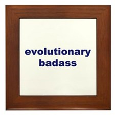 Evolutionary Badass Framed Tile