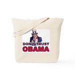 Don't Trust Obama Tote Bag