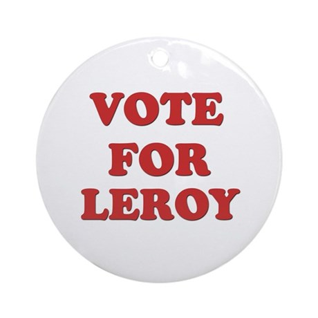 Vote for LEROY Ornament (Round)