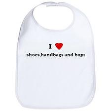 I Love shoes,handbags and boy Bib