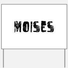 Moises Faded (Black) Yard Sign