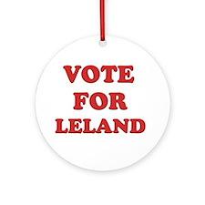 Vote for LELAND Ornament (Round)