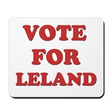 Vote for LELAND Mousepad