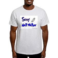 Sexy Mall Walker Ash Grey T-Shirt
