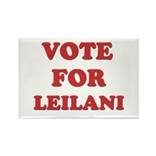 Vote for LEILANI Rectangle Magnet