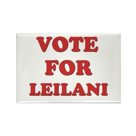 Vote for LEILANI Rectangle Magnet (10 pack)