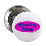 Minimum Wage Princess Button