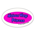 Minimum Wage Princess Oval Sticker