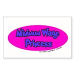 Minimum Wage Princess Rectangle Sticker