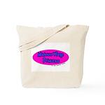 Minimum Wage Princess Tote Bag