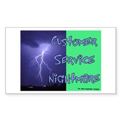 Customer Service Nightmare Rectangle Decal
