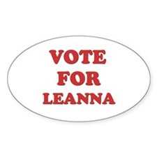 Vote for LEANNA Oval Decal
