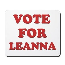 Vote for LEANNA Mousepad