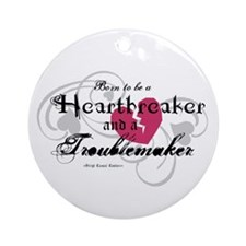 Heart Breaker & Troublemaker Ornament (Round)