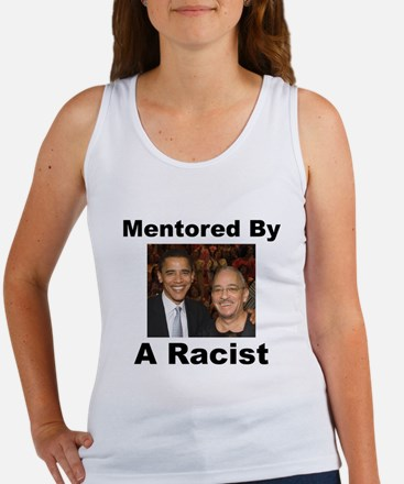 Barack Obama Mentored by Racist Women's Tank Top