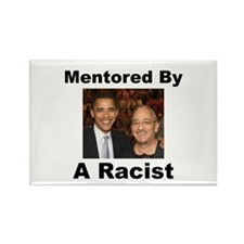 Barack Obama Mentored by Racist Rectangle Magnet