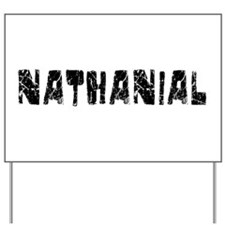 Nathanial Faded (Black) Yard Sign
