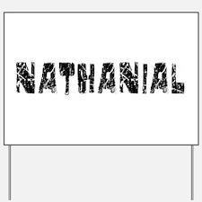 Nathanial Faded (Black) Yard Sign